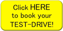 Click Here to book your TEST-DRIVE!